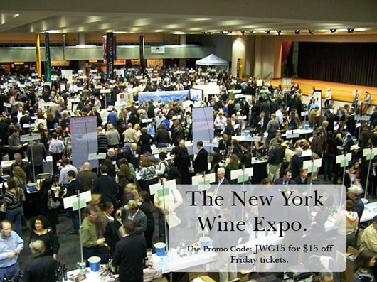 The New York Wine Expo: Use Promo Code: JWG15 for $15 off your Friday ticket price!