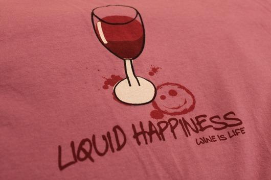 Wine is Life - Liquid Happiness T-Shirt.