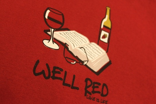Wine is Life - Well Red T-Shirt.